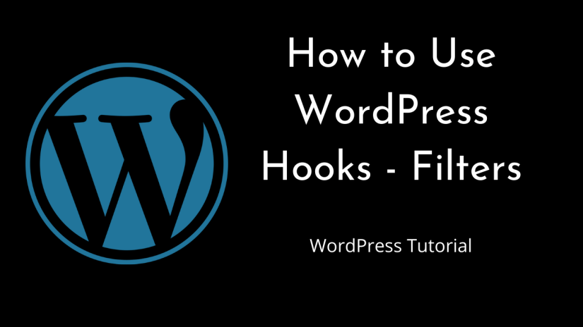 How to use WordPress Hooks – Filters – Part 2 | WordPress | Tutorial for Beginners