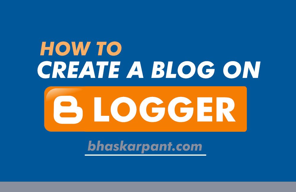 create a blog on blogger or blogspot