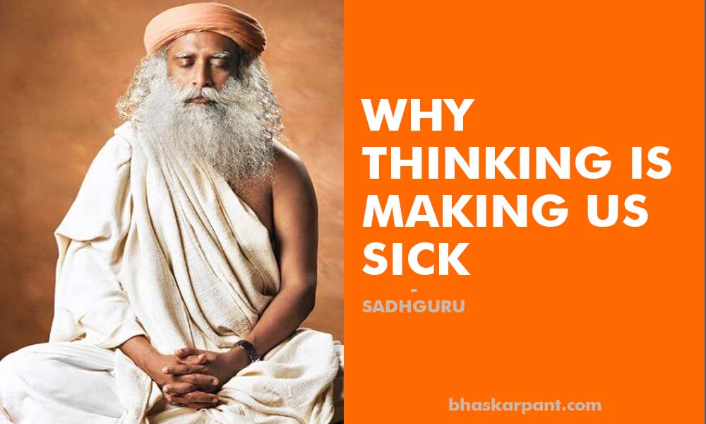 thinking is making us sick