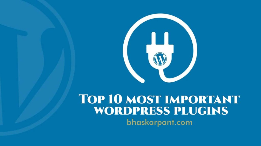 Top 10 most important wordpress plugins