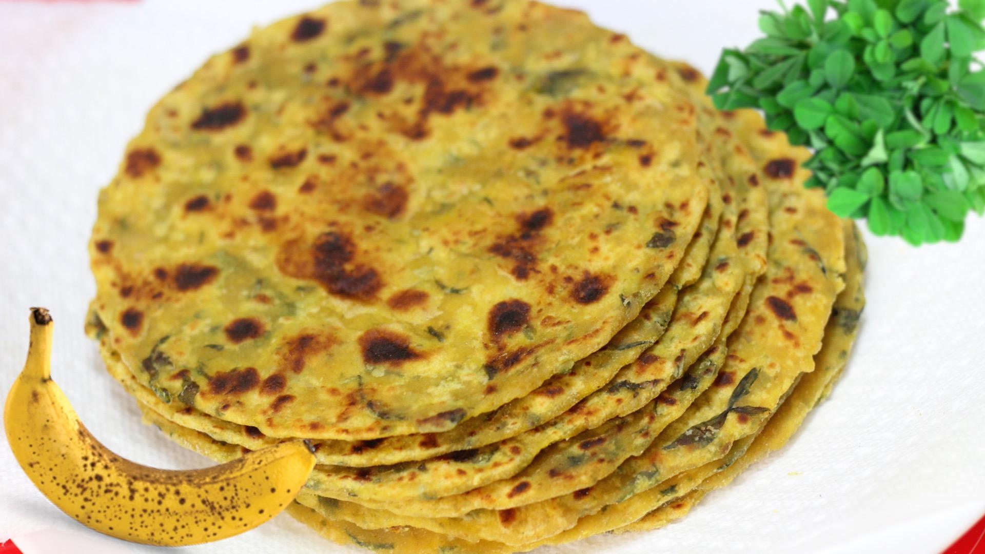 Kela Methi Thepla – Banana Fenugreek Flat Bread