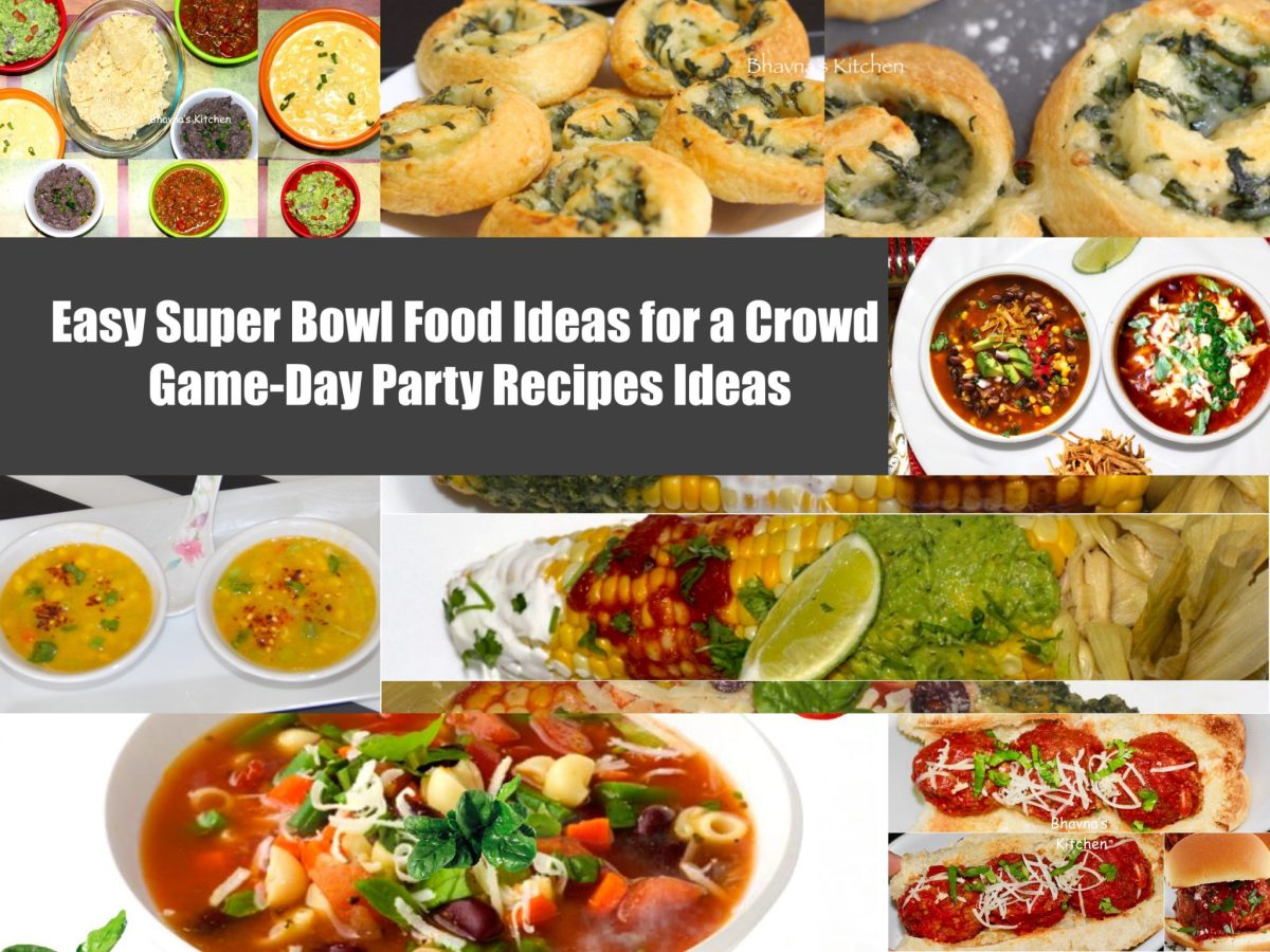 Easy Super Bowl Food Ideas For A Crowd Game Day Party Recipes