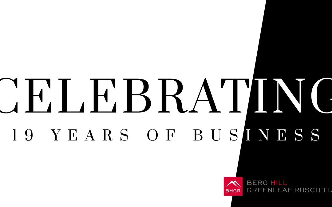 Berg Hill Greenleaf Ruscitti Celebrates 19 Years of Business