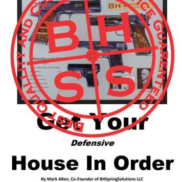 """E-Book """"Get Your Defensive-Firearms House In Order"""" - By Mark Allen"""