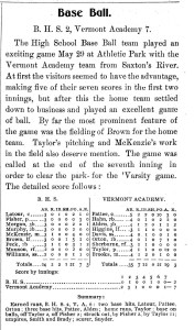 A recap and box score of the BHS baseball teams victory over Green Mountain Academy in 1899.