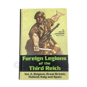 Foreign Legions of the Third Reich - Volume 2