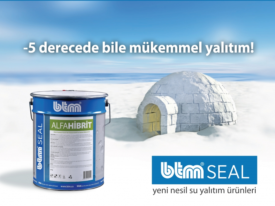 (BTM)'den Soğuk Havalarda Bile Uygulanabilen BTMSEAL ALFAHİBRİT