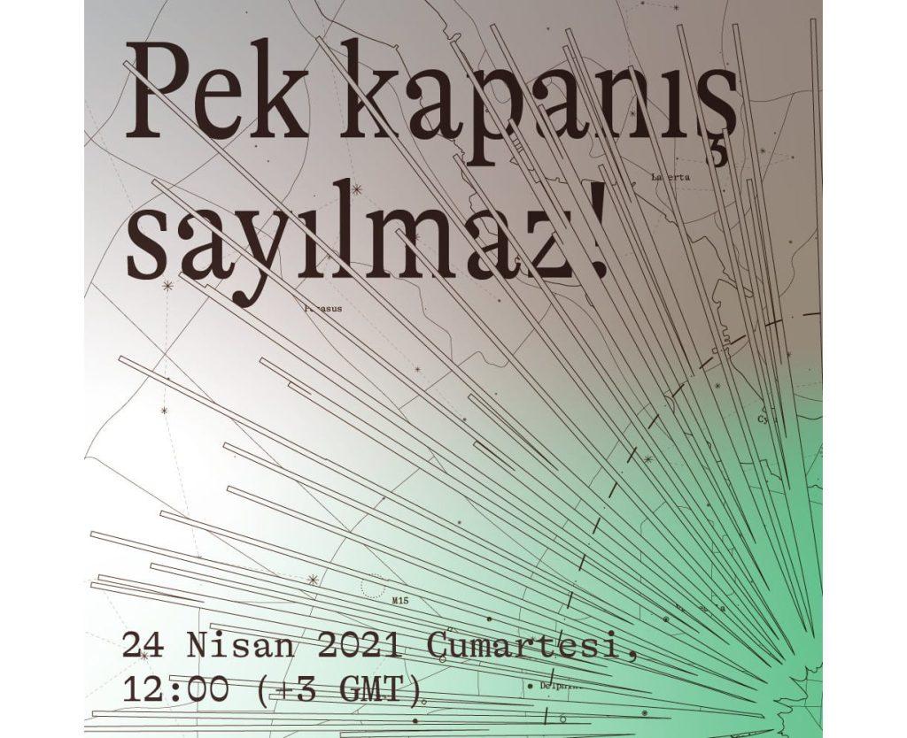 """""""Pek kapanış sayılmaz!"""", 5. İstanbul Tasarım Bienali"""