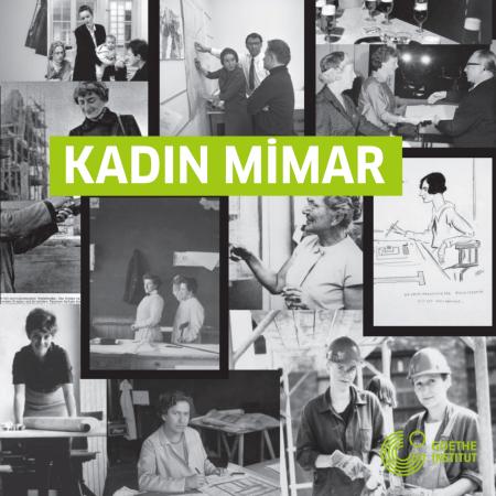 KADIN Mimar, Goethe-Institut Türkiye