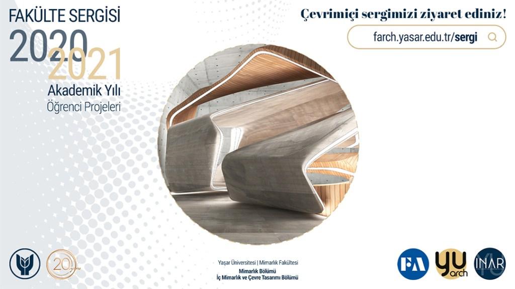 Yaşar Üniversitesi, Fakülte Sergisi 2020-2021