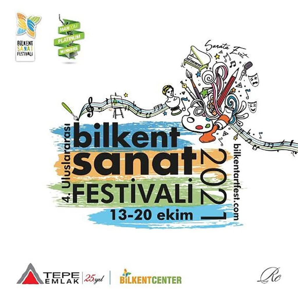 4. Uluslararası Bilkent Sanat Festivali