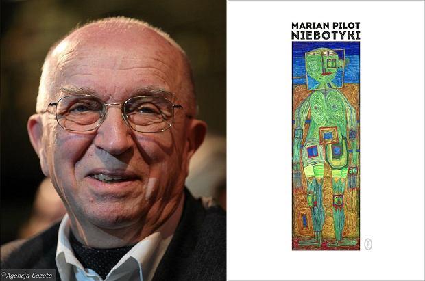 Marian Pilot i jego 'Niebotyk'