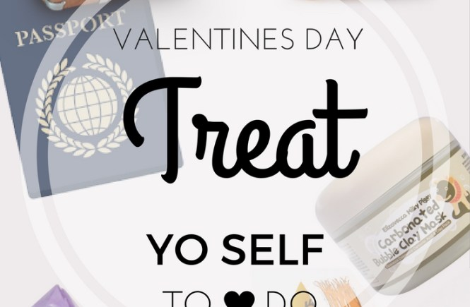 Treat yourself self care valentines day