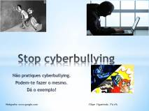 Stop cyberbullying filipe nº6 7ºA