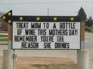 Funny Mother's Day sign