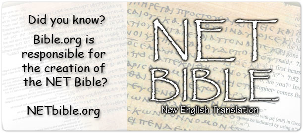 The NET Bible on bible.org