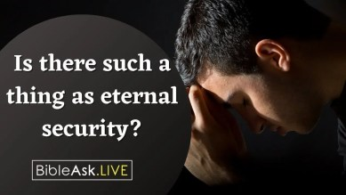 Is there such a thing as eternal security?