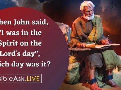 """When John said, """"I was in the Spirit on the Lord's day"""", which day was it?"""
