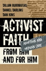 activist faith, adoption, orphan care