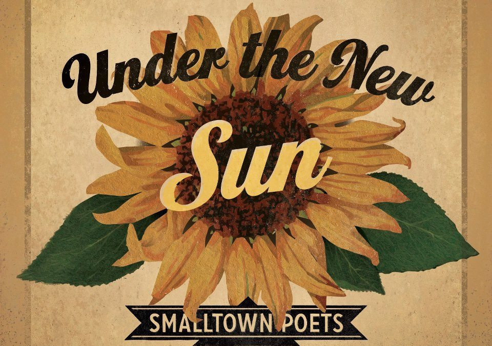 under the new sun with @smalltownpoets [part two]