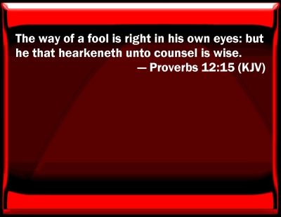 Image result for proverbs 12:15