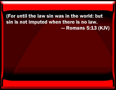 Image result for romans 5 13 kjv