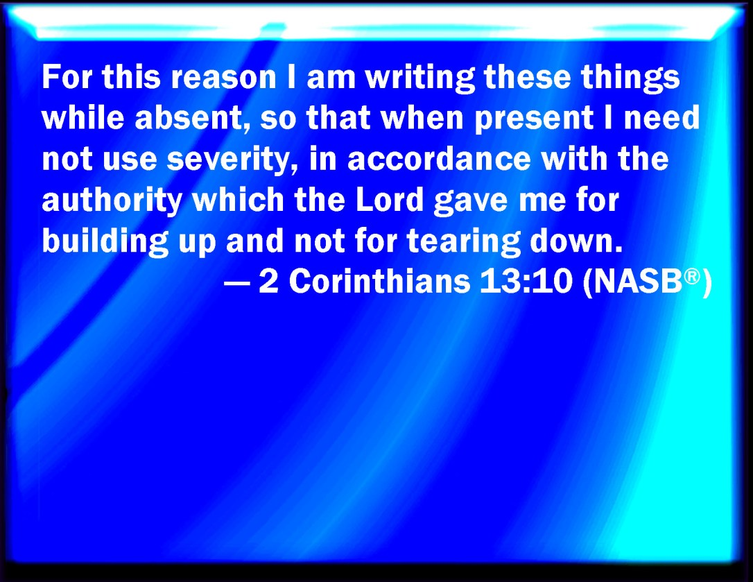 Image result for 2 Corinthians 13:10