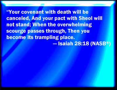 Image result for your covenant with death shall be disannulled