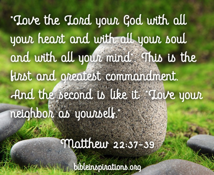 You Shall Love the Lord Your God With All Your Heart… – Bible ...