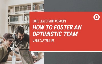 How to Foster an Optimistic Team