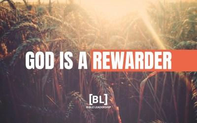 Stretched: God Is a Rewarder