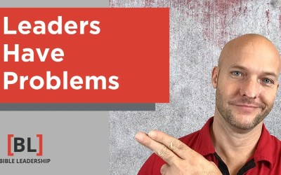 Leaders Have Problems – and That's a Good Thing