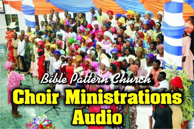 CHOIR MINISTRATION (AUDIO)