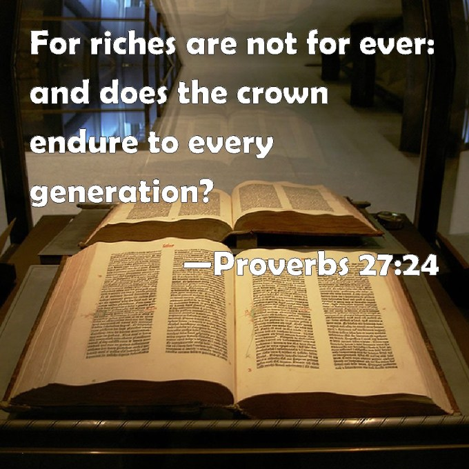 Image result for RICHES ARE NOT FOREVER