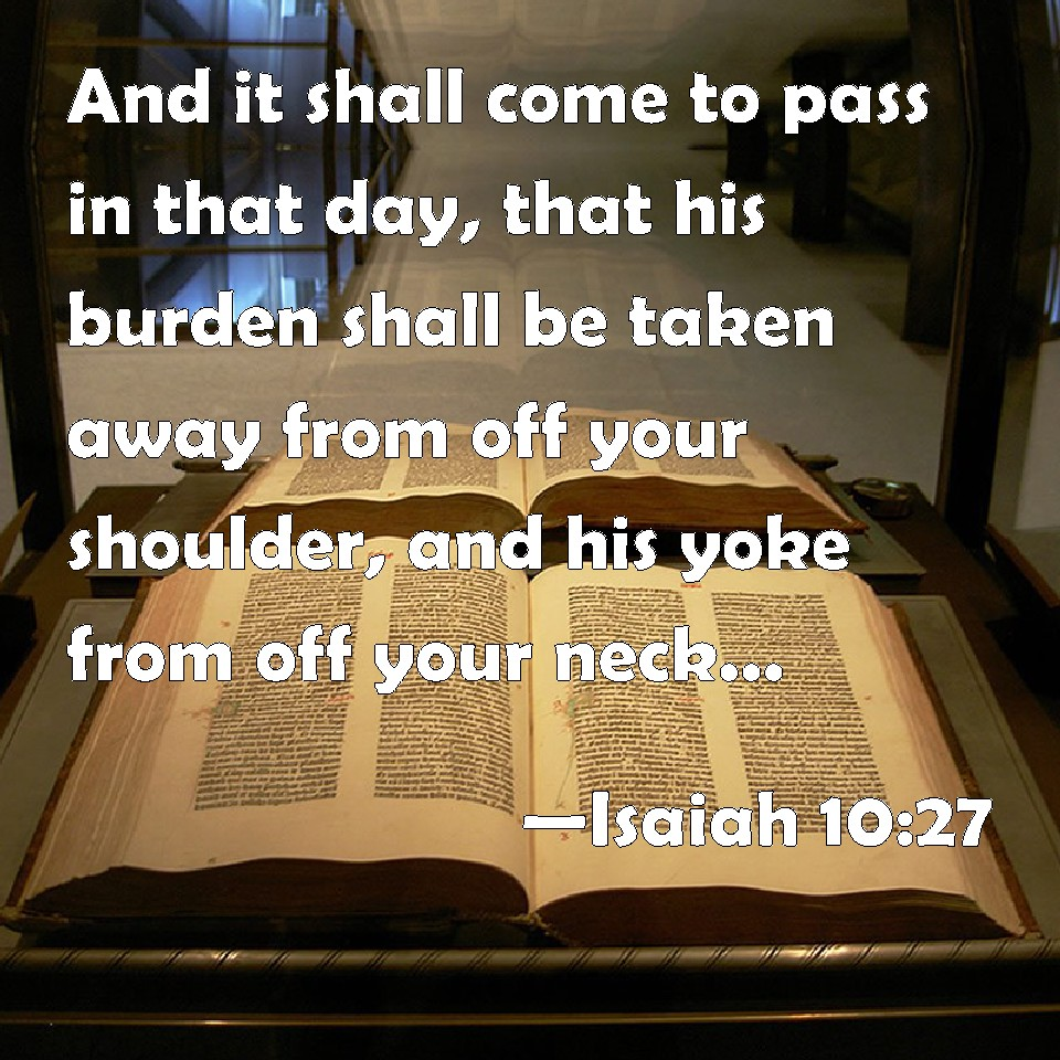 Image result for Isaiah 10: 27