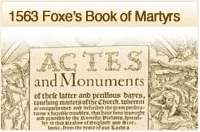 1563 Foxes Book of Martyrs