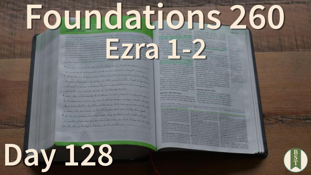 F260 Bible Reading Plan - Day 128
