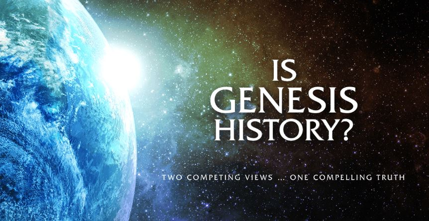 Is Genesis History? - A Quick Review
