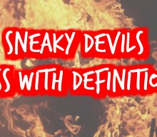 Sneaky Devils Mess with Definitions