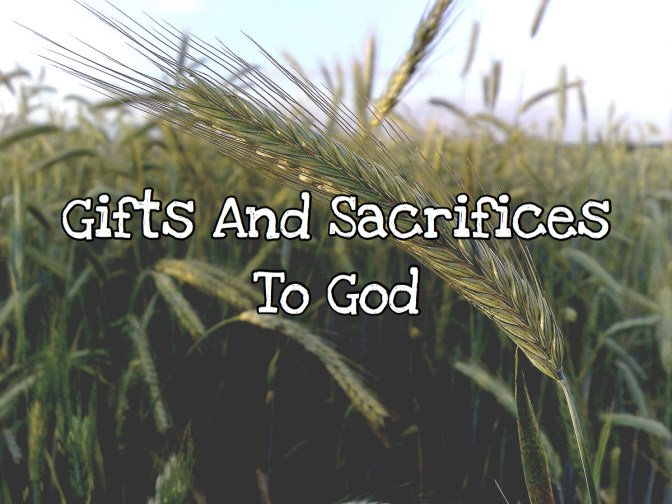 KIDScast#65 Gifts And Sacrifices To God