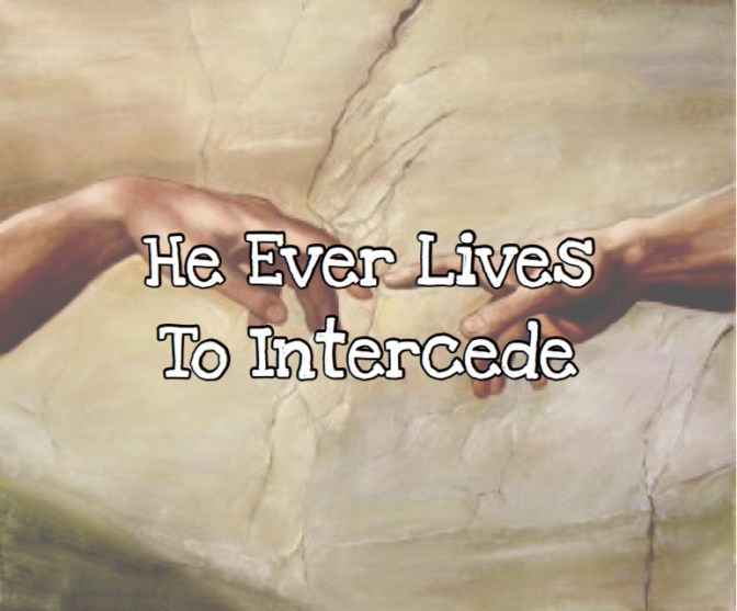 KIDScast#44 He Ever Lives To Intercede