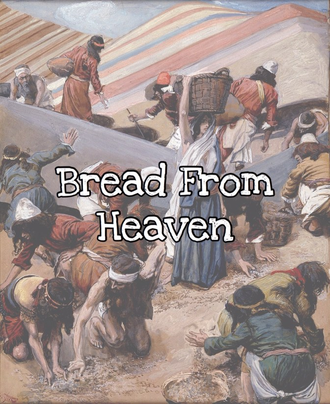 KIDScast#69 Bread From Heaven