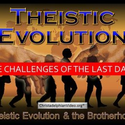 Comprehensive study on theistic evolution -School of the Prophets