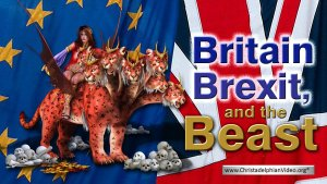 Britain, Brexit And The Beast - Rugby Bible Prophecy day 2017  Video Post