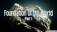 foundation of the world P1