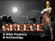 Greece in Bible Prophecy & Archaeology: Book of Daniel - Part 3 of 5
