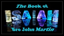 The Prophet Isaiah Video Studies - John Martin