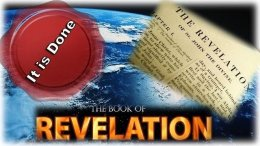 The Book of Revelation – things which must shortly come to pass.