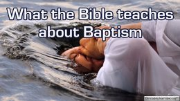 What the Bible teaches about baptism!