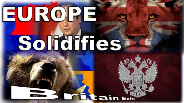 Europe Solidifies as Britain Exits Europe!